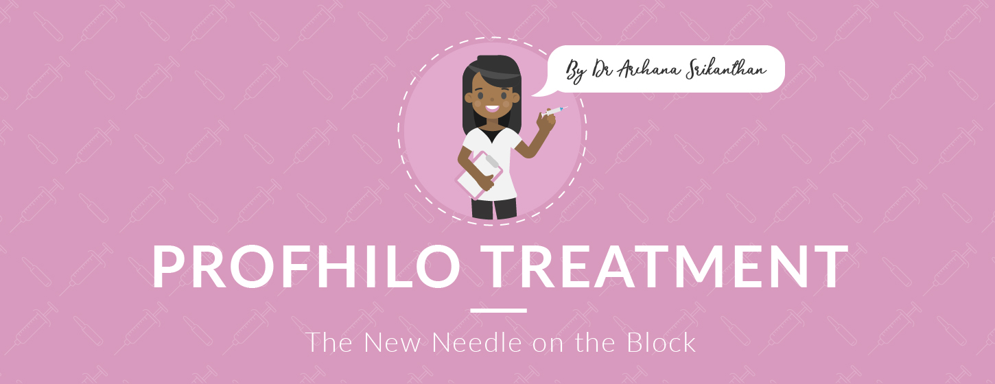 Profhilo Treatment - Profhilo Treatment: The New Needle on the Block