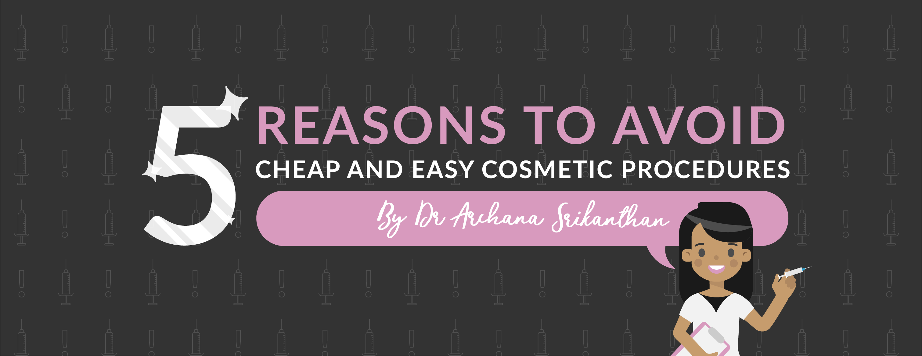 Artboard 1 copy 2 1 - 5 reasons to avoid cheap and easy cosmetic procedures