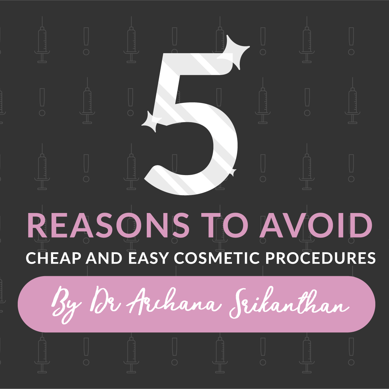 Artboard 1 copy 3 1 - 5 reasons to avoid cheap and easy cosmetic procedures