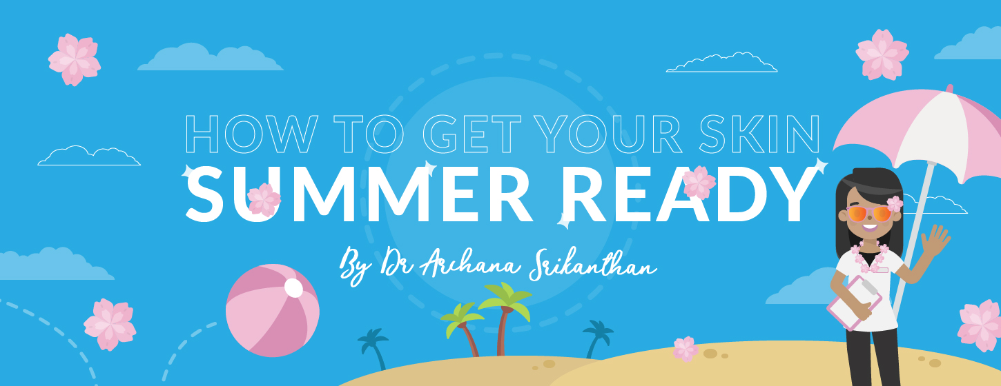 Artboard 1 - How to get your skin summer ready
