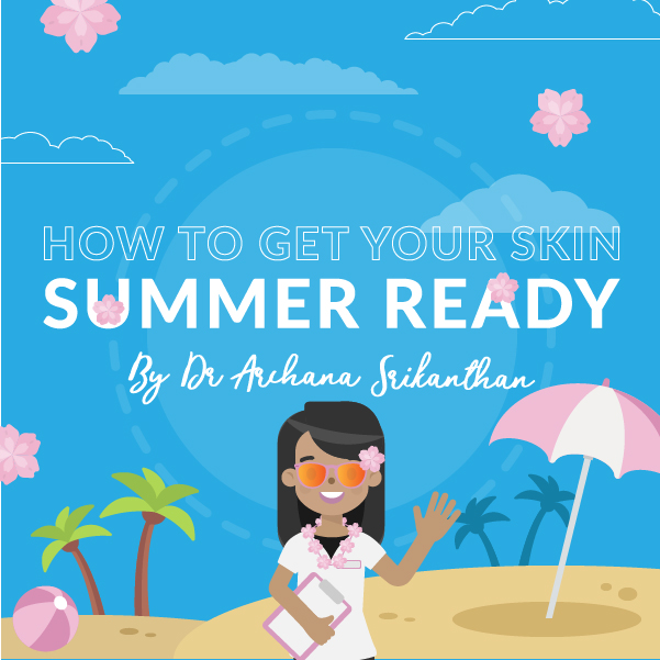 Artboard 2 - How to get your skin summer ready