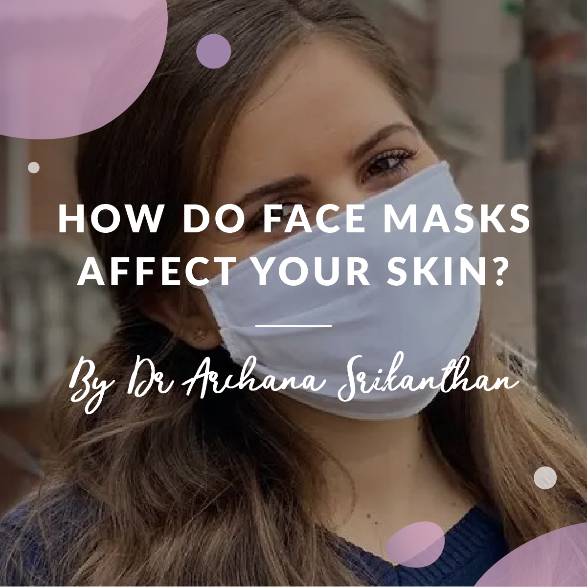 How do face masks affect your skin mobile - Blog